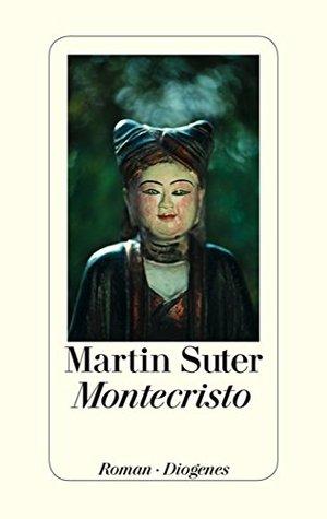 Martin Suter - Montecristo